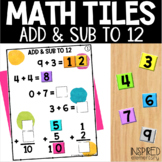 Math Tiles Addition and Subtraction to 12