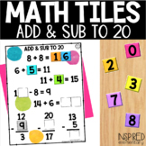 Math Tiles Addition and Subtraction to 20