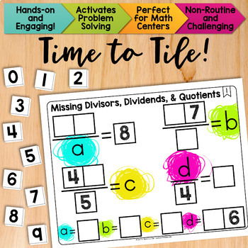 Math Tiles: Missing Divisors, Dividends, and Quotients  Math Centers
