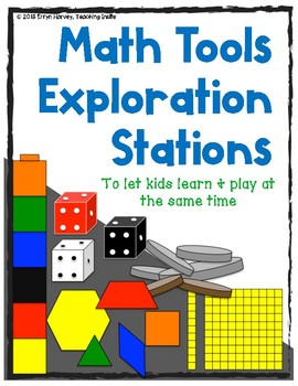 Math Tools/Manipulatives Stations