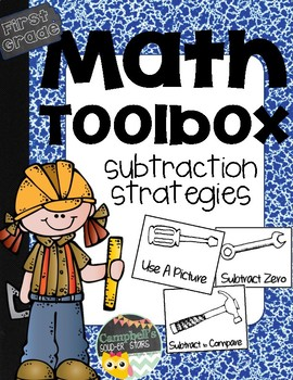 First Grade Math Toolbox {Subtraction}