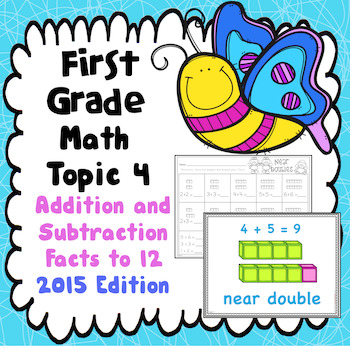 Math Topic 4 - Addition and Subtraction Facts to 12 - 2015 Version