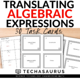 Math Translating Algebraic Expressions Task Card Set