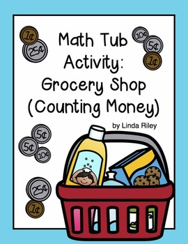 Math Tub Activity: Grocery Shop (Counting Money)