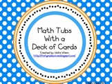 Math Tubs with a Deck of Cards