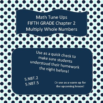 Math Tune Ups - FIFTH Grade - McGraw Hill Ch. 2 - Multiply Whole Numbers