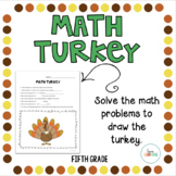 Create a Math Turkey: Fifth Grade Thanksgiving Activity