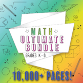 Math ULTIMATE Bundle for Grades K-5: ALL Common Core Standards Grades K-5