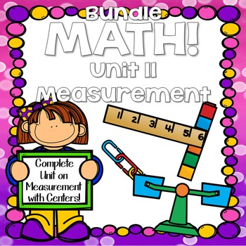Math! Unit 11 BUNDLE: Measurement {Lessons and Centers}