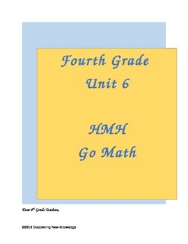 Go Math - 4th Grade Unit 6