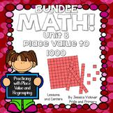 Math! Unit 8 BUNDLE: Place Value to 1000 {Lessons and Centers}