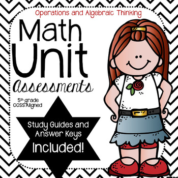 Operations and Algebraic Thinking-Math Unit Assessment- (5th Grade)