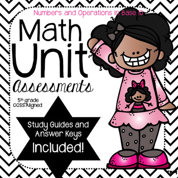 Numbers and Operations in Base 10-Math Unit Assessments -(