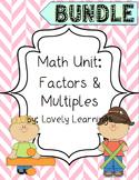 Math Unit: Factors and Multiples BUNDLE