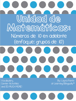 Math Unit on Numbers 20 & Higher in Spanish