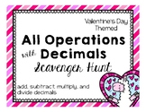 Math - Valentine's Day All Operations with Decimals Scavenger Hunt