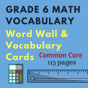 Math Vocabulary - 6th Grade - Cards and Word Wall - Common Core