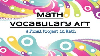 Math Vocabulary - A Final Art Project