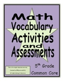 Math Vocabulary Activities and Assessments 5th Grade Common Core
