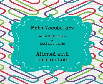 Math Vocabulary Activity Cards  aligned with common core
