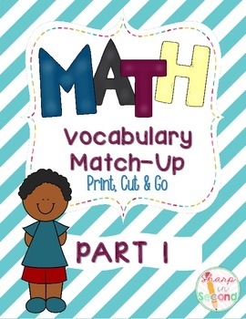 Math Vocabulary Matching Center PART 1