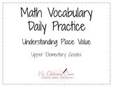 Math Vocabulary Daily Practice- Understanding Place Value