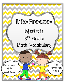 3rd Grade Math Vocabulary: Mix-Freeze-Match Game