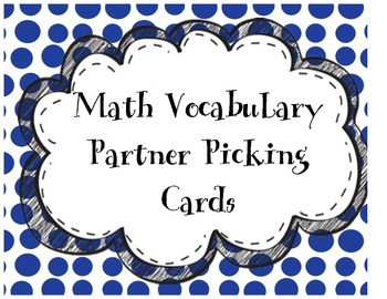 Math Vocabulary Partner Picking Review Cards