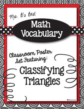 Math Vocabulary Posters:  Classifying Triangles