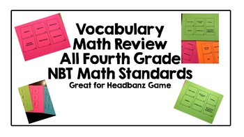 Math Vocabulary Review Game Fourth Grade All NBT Standards