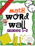Math Vocabulary Word Wall - Grades 1 and 2 (Printer Friend