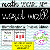 Math Vocabulary Word Wall *Multiplication & Division*