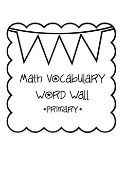 Math Vocabulary Word Wall- Primary