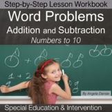 Word Problems (Addition and Subtraction) for Special Education and Intervention