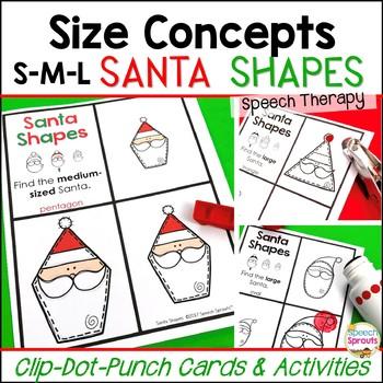 Christmas Speech and Language Activities: Small, Medium & Large Santa Shapes