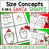 Christmas Speech and Language Activities: Small, Medium & Large Santa Shapes