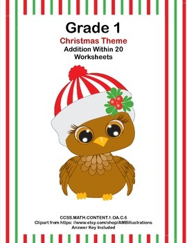 Math WS's- Addition to 20 Practice -Christmas -CCSS.MATH.CONTENT.1.OA.C.6