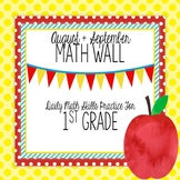 Calendar Math Wall for August and September (1st Grade)