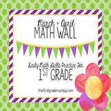 Calendar Math Wall for March and April 1st Grade