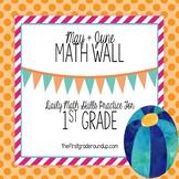 Calendar Math Wall for May & June (1st Grade)