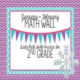 Calendar Math Wall for January and February (2nd Grade)