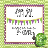 Calendar Math Wall for March and April 2nd Grade