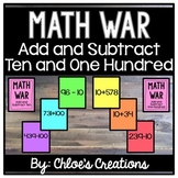 Math War Game: Add and Subtract Ten and One Hundred