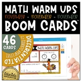Math Warm Up November Boom Cards™ Digital Task Cards - Dif