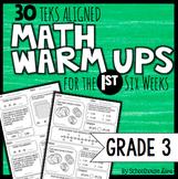 3rd Grade Math Warm Ups: 1ST Six Weeks (TEKS Based)