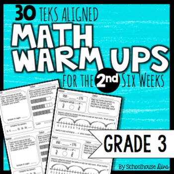 3rd Grade Math Warm Ups: 2nd Six Weeks (TEKS Based)