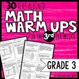 3rd Grade Math Warm Ups: 3rd Six Weeks (TEKS Based)