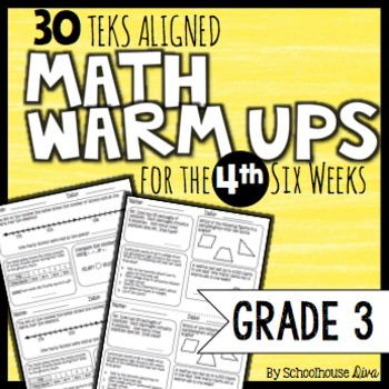 3rd Grade Math Warm Ups: 4th Six Weeks (TEKS Based)