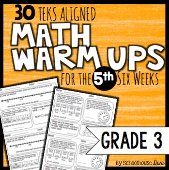 3rd Grade Math Warm Ups: 5th Six Weeks (TEKS Based)