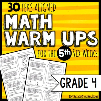 4th Grade Math Warm Ups - 5th Six Weeks (TEKS based)